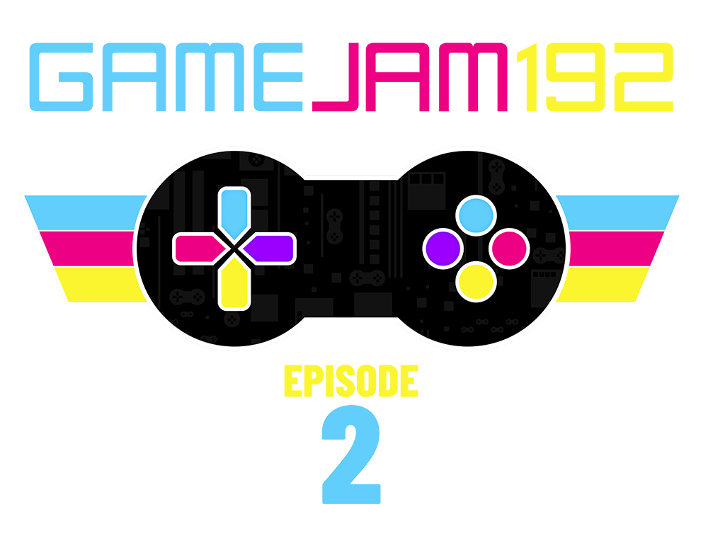 Game Jam 192 Episode 2